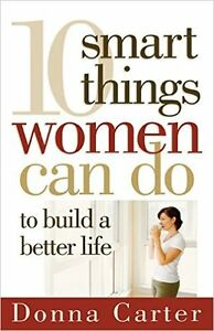 10 Things Smart Women Can Do To Build A Better Life