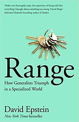 Range : Why Generalists Triumph by David J. Epstein