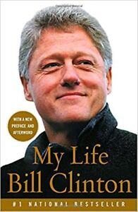 AutoBiography - Bill Clinton, My Life