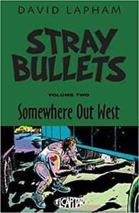 Stray Bullets Vol 2: Somewhere Out West by David Lapham