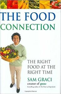 The Food Connection Sam Graci Whole Foods Food Chemistry