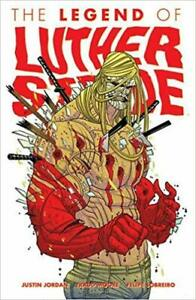 THE LEGEND OF LUTHER STRODE JUSTIN JORDAN NEW TAXES INCLUSES