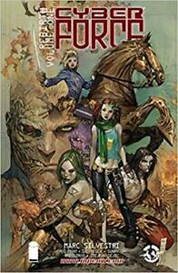 CYBER FORCE REBIRTH VOLUME ONE MARC SILVESTRI / NEW `/ TAXES INC