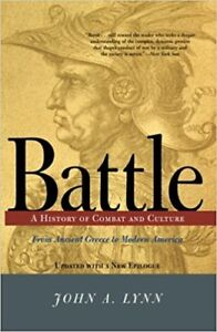 Battle A History of Combat and Culture