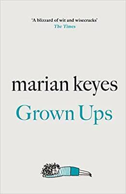 Grown Ups by Marian Keyes New Hardcover Book