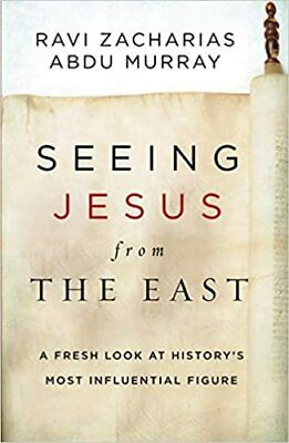 Seeing Jesus from the East by Ravi Zacharias  (2020. Digital)