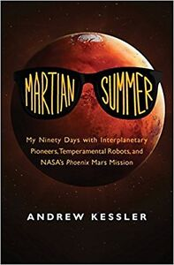 Martian Summer: My Ninety Days with Interplanetary Pioneers, Tem