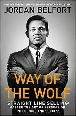 Way of the Wolf the Art of Influence & Success Paperback by Jordan Belfort Sales