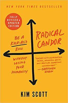 Radical Candor by Kim Scott (Digital,2019)