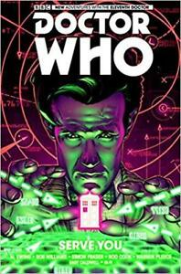 Doctor Who: The Eleventh Doctor Volume 2 - Serve You by Ewing, A