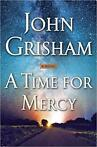 A Time for Mercy - John Grisham - Hardcover