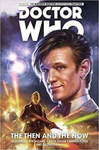 DOCTOR WHO Hardcover Graphic Novel - 11th Doctor - The Then and