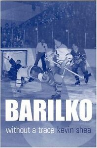 Barilko Without a Trace book & T-shirt #5 Toronto Maple Leafs