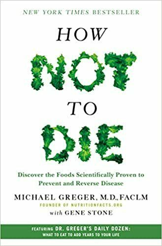 How Not to Die by  Michael Greger M.D. FACLM (2015. Digital)