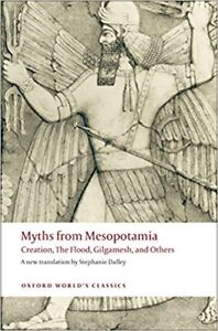 Myths of Mesopotamia - Creation, The Flood, Gilgamesh and Others