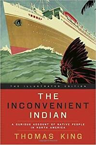 The Inconvenient Indian: Illustrated
