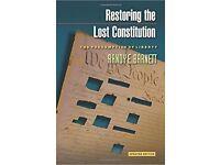 Restoring the Lost Constitution by Randy E Barnett - £5 ONO + £2.60 P&P