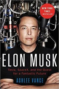 Elon Musk: Tesla, SpaceX, and the Quest for a Fantastic Future West Island Greater Montréal image 1