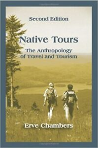 Native Tours: The Anthropology of Travel and Tourism – Chambers