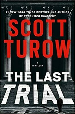 The Last Trial  by Scott Turow (2020. digital)
