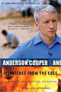 Dispatches From The Edge - Anderson Cooper