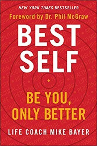 Best Self Be You Only Better by Mike Bayer (2019, Digital)