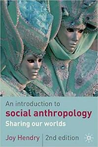 An Introduction to Cultural and Social Anthropology 2rd ed