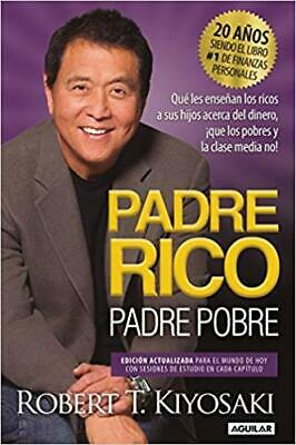 Padre Rico, Padre Pobre by Robert T. Kiyosaki PAPERBACK 2017