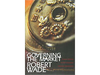 Governing the Market: Economic Theory & Role of Government in East Asian Industrialization (Book)