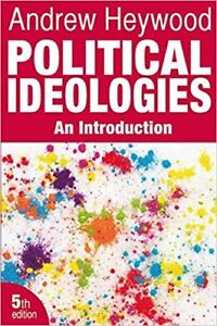 Political Ideologies: An Introduction (5th Ed) by Heywood