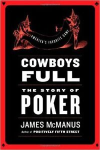 Cowboys full, the story of Poker. Reg $37.99 hardcover Edmonton Edmonton Area image 1