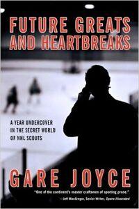 Future Greats and HeartBreaks (Secret world of NHL Scouts)