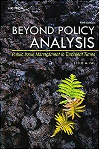 Beyond Policy Analysis: Public Issue Management TurbulentTimes