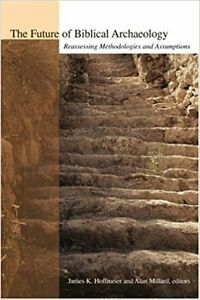 The Future of Biblical Archaeology