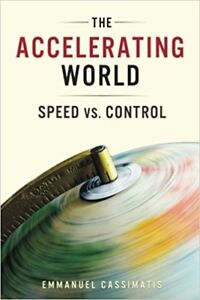 BOOK - The Accelerating World: Speed vs. Control
