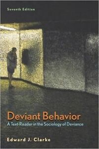 Deviant Behavior: A Text-Reader in the Sociology of Deviance 7E