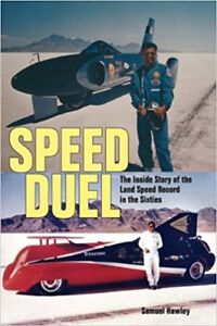 Speed duel:The Inside Story of the Land Speed Record in the 60's