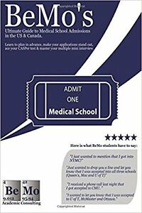 BeMo's Guide to Medical School Admissions in the US and Canada