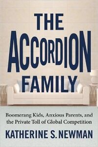 The Accordion Family by Katerine S. Newman