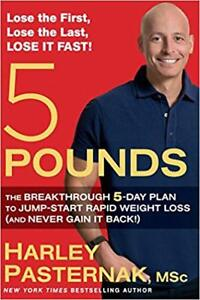 5 Pounds: The Breakthrough 5-Day Plan to Jump-Start Rapid Weight