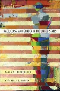 Race, Class, and Gender in the United States: An Integrated Stud