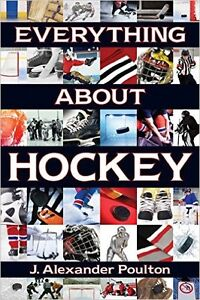 Everything about hockey (2012 paperback) reg $24.99 plus tax