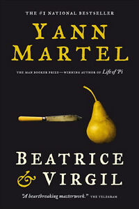 Yann Martel-Beatrice & Virgil soft cover-Great condition