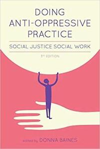 Doing Anti-Oppressive Practice 3rd Edition