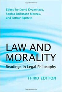 Law and Morality: Readings in Legal Philosophy 3rd Ed.