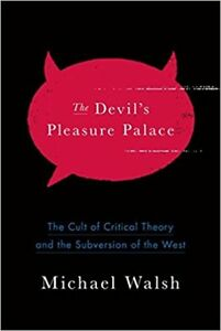 THE DEVIL'S PLEASURE PALACE: MICHAEL WALSH (NEW HARDCOVER) - $20