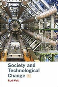 Society and Technological Change, 8th Edition