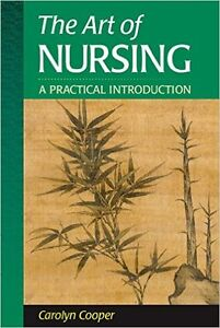 The Art of Nursing: A Practical Introduction Paperback