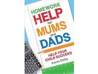 Homework Help for Mums and Dads: Help Your Child Succeed