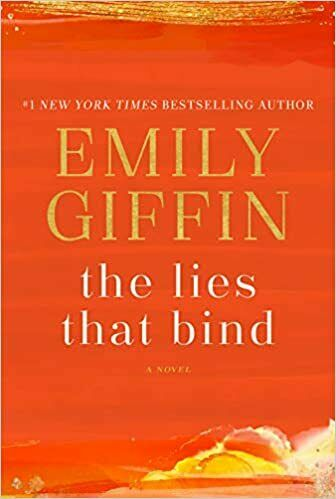 The Lies That Bind : A Novel by Emily Giffin (2020, Hardcover)
